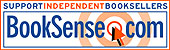 Support Independent Booksellers - Buy Through BookSense.Com!