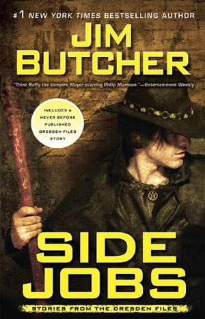 Short Stories Side Jobs And Brief Cases Jim Butcher